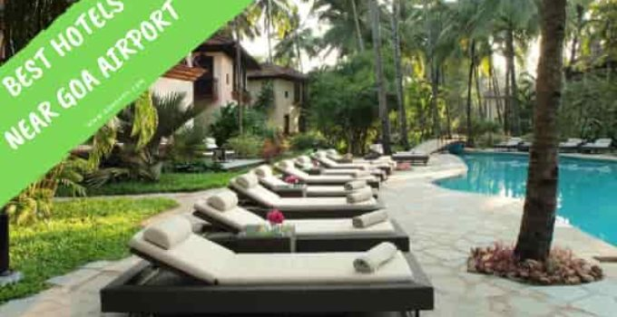 Best Hotels Near Goa Airport